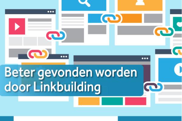 beter gevonden worden door linkbuilding