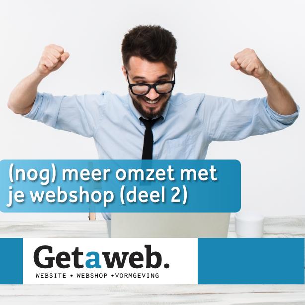 (nog) meer omzet met je webshop